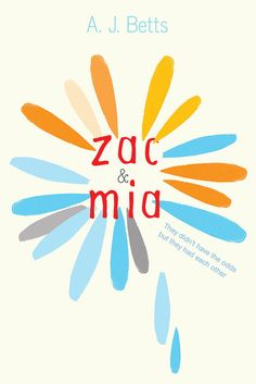 A.J. Betts's YA romance Zac & Mia is told through the perspectives of two teen leukemia patients who — although they couldn't be more different in their tastes in music and beyond — forge an unlikely friendship after meeting in an Australian hospital.