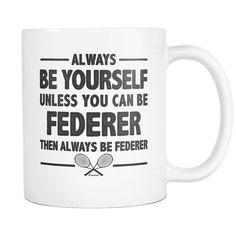 Always Be Yourself Mug