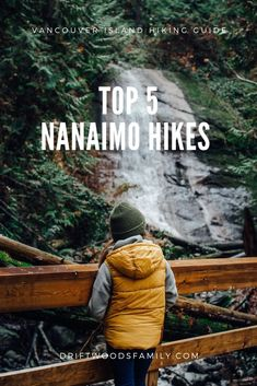 Top 5 Nanaimo Hikes: Explore the many outdoor spaces in and around Nanaimo BC. From storm watching to coastal rainforest waterfalls this list has something for everyone Vancouver Travel, Vancouver Island, British Columbia, Columbia Travel, Nova Scotia, Montreal, Hiking Guide, Toronto, Travel Guides