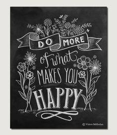Faire plus de ce qui vous rend heureux motivation par LilyandVal