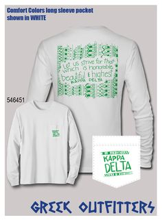 41bb8ae28 Greek Outfitters Kappa Delta motto Comfort Colors long sleeve pocket tee  #grafcow