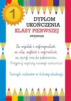 Dyplom ukończenia klasy 1 Teaching, Education, Diy, Bricolage, Do It Yourself, Onderwijs, Learning, Homemade, Diys