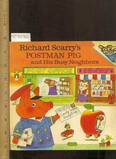 Richard Scarry's POSTMAN PIG + His Busy Neighbors post office fiction pb