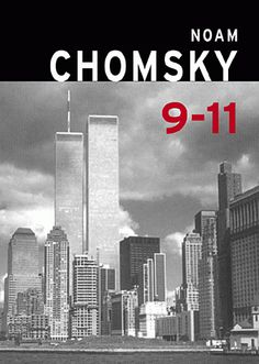 11 De Septiembre / By Institute Professor Department Of Linguistics And Philosophy Noam Chomsky, History in English Book Club Books, New Books, Books To Read, World Trade Center, Noam Chomsky Books, Penguin Random House, Foreign Policy, Willis Tower, Books Online