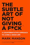 https://books.google.com/books/about/The_Subtle_Art_of_Not_Giving_a_F_ck.html?id=sTKxDAAAQBAJ&source=kp_cover