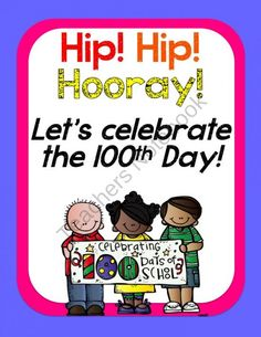 Hooray for the 100th Day product from Angela-Rubin on TeachersNotebook.com