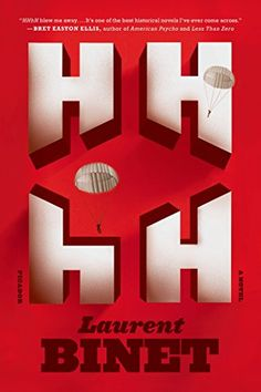 HHhH: A Novel by Laurent Binet https://www.amazon.com/dp/1250033349/ref=cm_sw_r_pi_dp_x_qYumzbQRH09K4