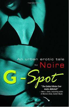 G-Spot: An Urban Erotic Tale ~ Very good book !