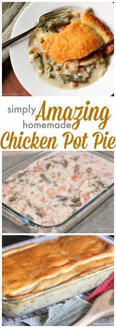 A delicious and easy homemade chicken pot pie recipe - all in a 9 x 13 dish!