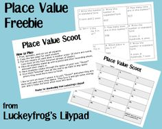 Luckeyfrog's Lilypad: Place Value Freebie! My kids LOVE playing Scoot.