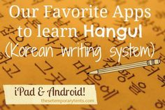 Great apps to learn the Korean writing system Hangul