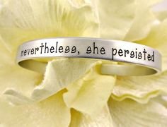 Items similar to Nevertheless, She Persisted Silver Cuff Bracelet - Political Women's Rights - Elizabeth Warren - Nasty Woman - Feminist Activism on Etsy Mommy Necklace, Horse Necklace, Great Anniversary Gifts, Nevertheless She Persisted, Silver Cuff, Gifts For Mom, Bangle Bracelets, New Baby Products, My Etsy Shop