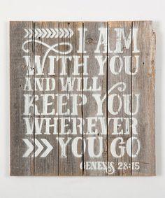 Love this Genesis 28:15 Wood Sign on #zulily! #zulilyfinds