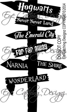 Fairy Tale Road Sign Wonderland Hogwarts by EyeCatchingDesignz