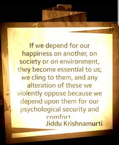 Stop clinging to peoples energy and become self empowered. Take control of your existence as a co-creator with the universe. Spiritual Growth, Spiritual Quotes, Positive Quotes, Motivating Quotes, J Krishnamurti Quotes, Jiddu Krishnamurti, Inspiring Quotes About Life, Inspirational Quotes, Motivational