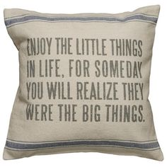 Linen pillow with an inspiring quote in bold typography.   Product: PillowConstruction Material: Linen cover and polye...