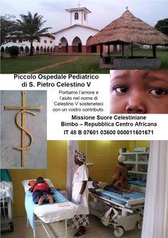 Repubblica Centro Africana, il 20 Novembre giornata mondiale dei Bambini, un pensiero e magari un aiuto da parte degli amici, a questa missione che gestisce l'ambulatorio pediatrico intitolato a San Celestino V.
