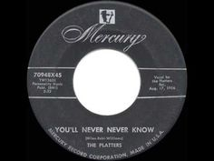 ▶ 1956 HITS ARCHIVE: You'll Never Never Know - Platters - YouTube