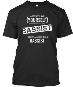 Always Be A Bassist
