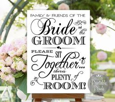 Choose A Seat Not A Side Sign Wedding Printable Sign Friends of the Bride and Groom No Seating Plan Instant Download (#NSP7B)