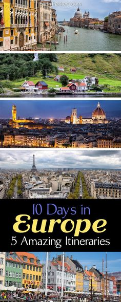 Europe Itineraries: Sample Itineraries for 10 days in Europe, including Paris, Rome, Florence, Venice, Barcelona, London, Amsterdam. #europe #itinerary #tripideas #travelideas
