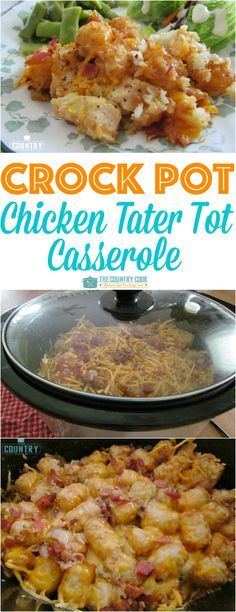 Crock Pot Cheesy Chicken Tater Tot Casserole recipe from The Country Cook