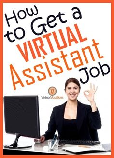 Would you like to be a V#irtual Assistant? We have #advice on how to get a #telecommute position in the field: