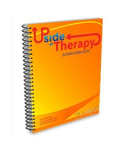 Dr. Julia Kinder's Online Store - The UPside of Therapy Journal, $29.95 (http://store.juliakinder.com/the-upside-of-therapy-journal/)