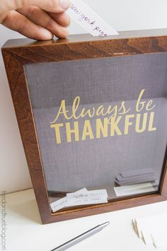 """Always Be Thankful"" Gratitude Frame"