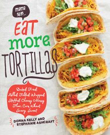 Eat More Tortillas cookbook designed by Sowins Design for Gibbs Smith