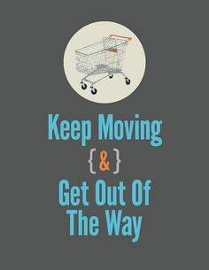 """Keep Moving and Get Out of the Way"" - Roderick on the Line - Merlin Mann Kung Fu, Running Humor, Funny Running, Running Photos, Where Is My Mind, Life Motto, Keep Moving, Life S, No Way"