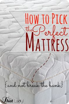 Buying a new mattress can really be expensive! We did our research and decided on the perfect mattress - the best part was that it cost us half the price!  Here are my tips on ow to pick the perfect mattress and not break the bank!