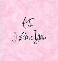 Special I Love You Quotes | QUOTE-P.S. I LOVE YOU-special buy any 2 quotes and get a 3rd quote ...