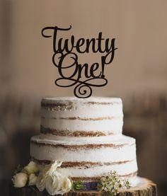 Twenty First Birthday Cake Topper, Classy 21st Birthday Topper, Twenty One…