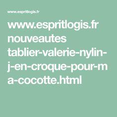 www.espritlogis.fr nouveautes tablier-valerie-nylin-j-en-croque-pour-ma-cocotte.html