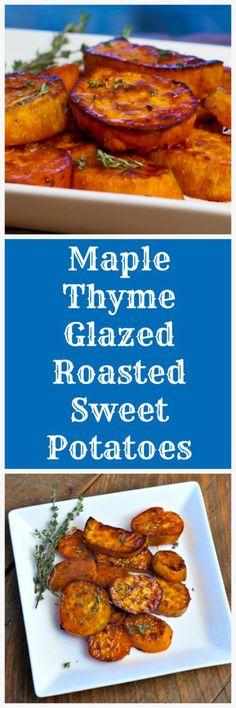 roasted sweet potatoes maple thyme glazed roasted sweet potatoes ...
