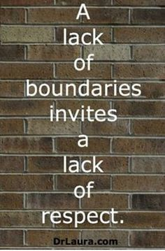 Boundaries = Respect. Click to join the #DrLauraFreeFamily