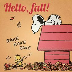 Woodstock and Snoopy. Welcome Fall