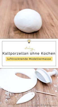 Kaltporzellan herstellen: So kannst du die lufttrocknende Modelliermasse (wie Fimo, Polymer Clay…) selber machen. Rezept ohne Kochen. Mit Video-Anleitung.