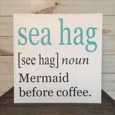 Mermaid sign, wood beach sign coastal decor whimsical beach sign beach quote ocean decor beach lover gift mermaid gift beach house decor * This whimsical sea hag/mermaid sign will make you smile every time you see it! It's crisp, clean colors are a great coastal accent for any home, beach house or getaway place. It would make a great gift for the mermaid or beach lover in your life, or a gift just for you!