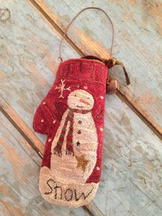 PRIMITIVE FOLK ART -PUNCH NEEDLE-HAND MADE - OL SNOWMAN MITTEN ORNAMENT/HANGER  #NaivePrimitive