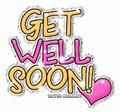 Get Well Soon Funny, Get Well Soon Quotes, Get Well Soon Gifts, Get Well Prayers, Get Well Wishes, Love You Gif, Love You Images, Pictures Images, Good Morning Good Night