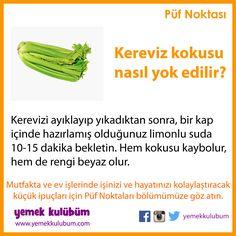 Mutfakta ve ev işlerinizde hayatınızı kolaylaştıracak püf noktaları Yemek Kulübüm'de  http://yemekkulubum.com/puf-noktasi #kereviz #sebze #limon #limolu #su #beyaz #koku #yemekkulubum #yemek #tarif #yemektarifleri #yemektarifi #püfnoktası #mutfak #pratik #mutfakişleri #evişleri #evişi #ipucu #ipuçları #pratikbilgiler #püfnoktaları #faydalıbilgiler #temiz #temizlik