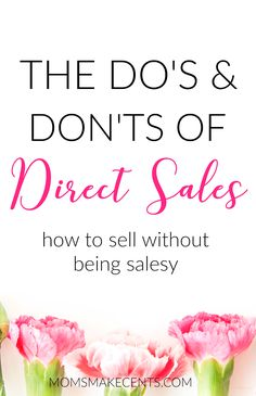 The Do's & Don'ts of Direct Sales