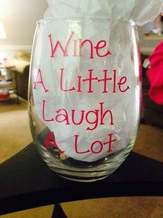 "Customized ""Wine sayings"" Wine Glasses"