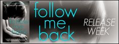 Best Book Boyfriends: RELEASE BLITZ!!! FOLLOW ME BACK...BY A. MEREDITH W...