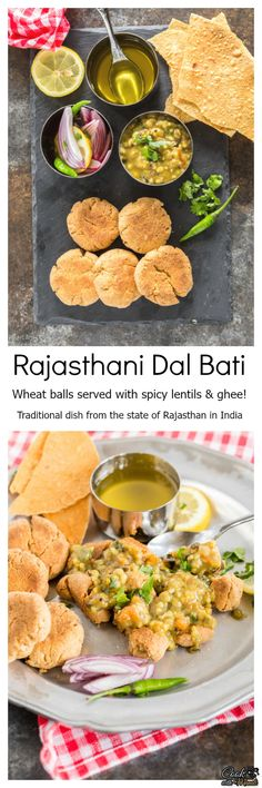 Dal Bati, a traditional dish from the state of Rajasthan. #vegetarian #indian Find the recipe on www.cookwithmanali.com