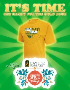 2013 #Baylor Gold Rush t-shirts now available -- last season at Floyd Casey! (via BU_Bookstore on Twitter) #SicEm