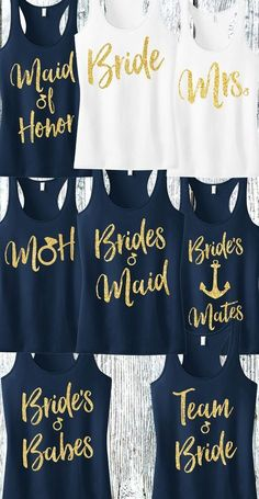 """""""Bridesmaid"""" Gold Glitter Script Tank Top Gold Glitter for bling! Available in Sizes XS, S, M, L, XL, 2XL, 3XL, 4XL COLORS AVAILABLE: - Black with Gold Print - Blush with Gold Print - Navy Blue with G #DisneyWeddingIdeas"""