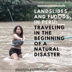 This is my own story. While traveling in Peru I got to experience the strength and fury of mother nature. Those days would bring me both an unforgettable experience and a lesson  to learn.